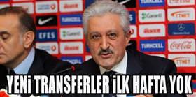 Yeni transferler ilk hafta maçında yok