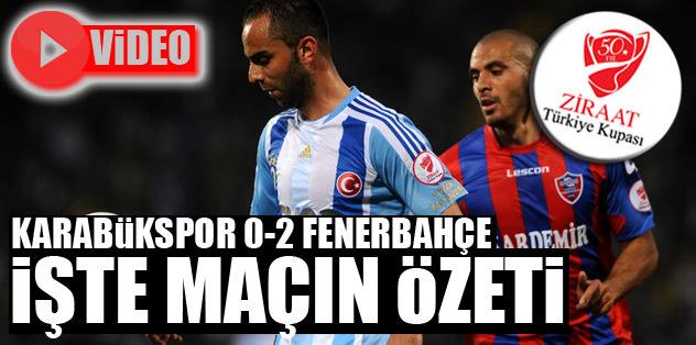 Karabükspor 0-2 Fenerbahçe