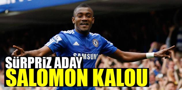 Sürpriz aday Kalou
