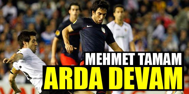 Mehmet tamam Arda devam