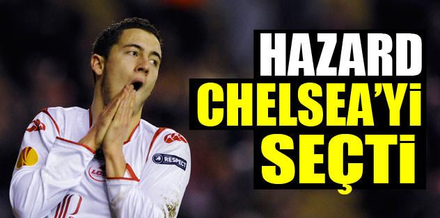 Hazard, Chelsea'yi seçti