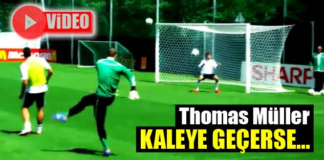 Thomas Müller kaleye geçerse