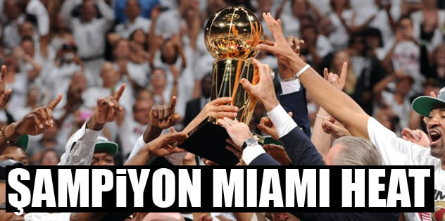 NBA'de şampiyon Miami Heat!