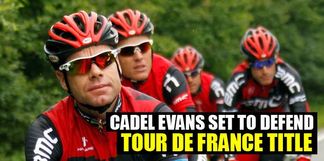 Cadel Evans set to defend Tour de France title
