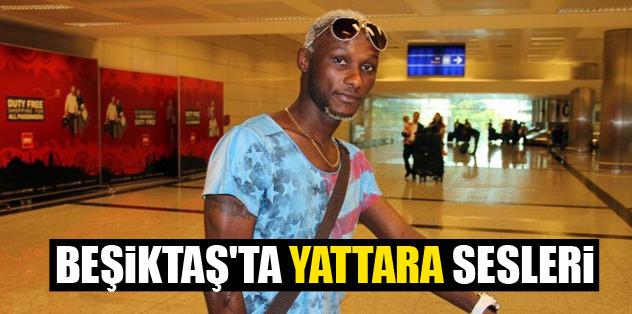 Beşiktaş'ta Yattara sesleri