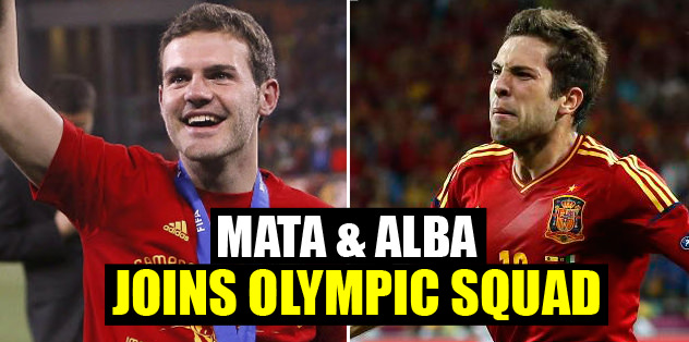 Mata and Alba joins olympic squad
