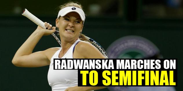 Radwanska marches on to Wimbledon semifinal