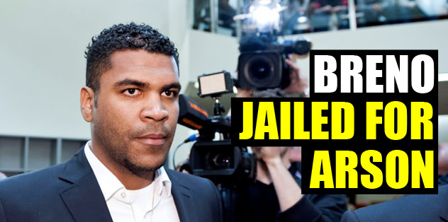 Breno jailed for arson