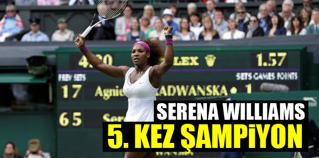 Serena Williams 5. kez şampiyon