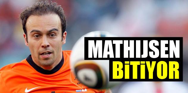 Mathijsen bitiyor