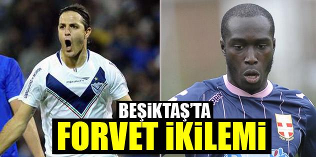 Beşiktaş'ta forvet ikilemi