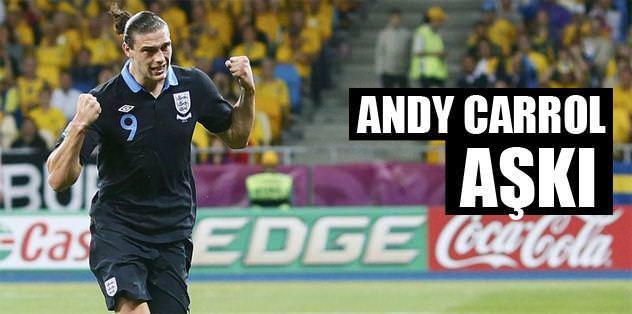 Andy Carroll aşkı