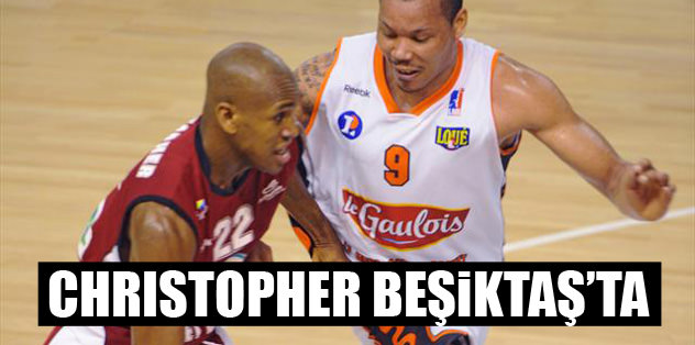 Christopher Beşiktaş'ta
