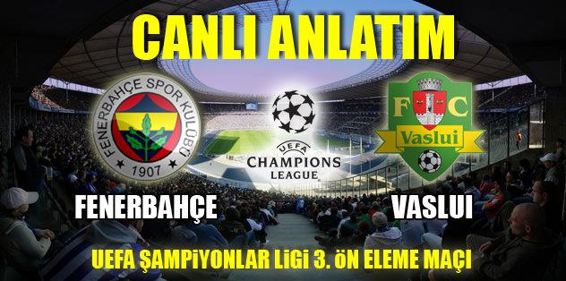 Fenerbahçe-Vaslui