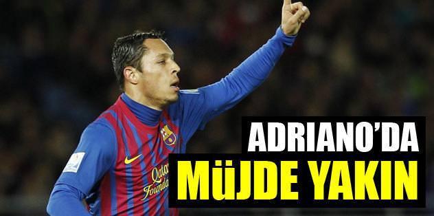 Adriano'da müjde yakın