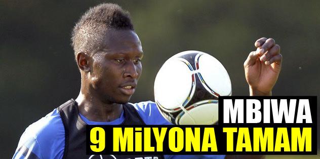 'Mbiwa 9 milyona tamam'