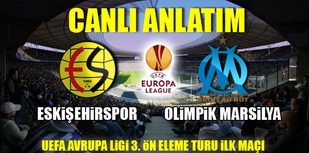 Eskişehirspor - Olimpik Marsilya