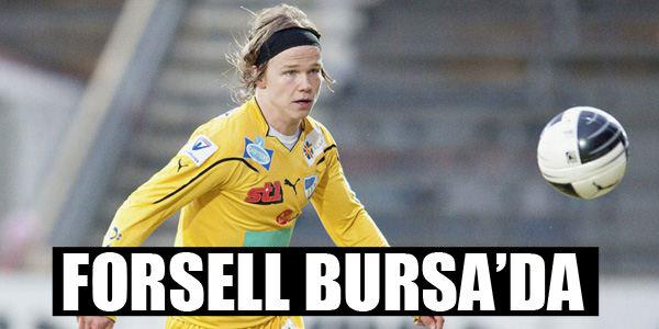 Forsell Bursa'da