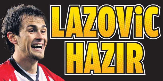 Lazovic hazır