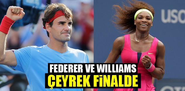 Federer ve Williams çeyrek finalde