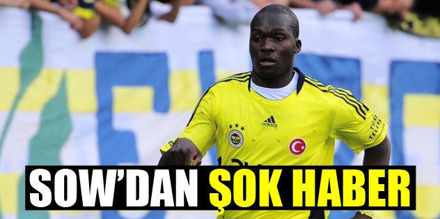 Moussa Sow'dan şok haber!