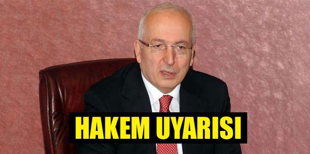 Yener'den hakem uyarısı