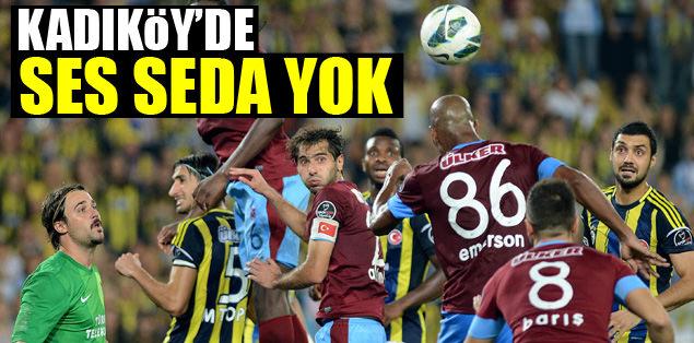 Kadıköy'de ses seda yok