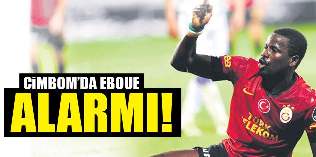 Eboue alarmı
