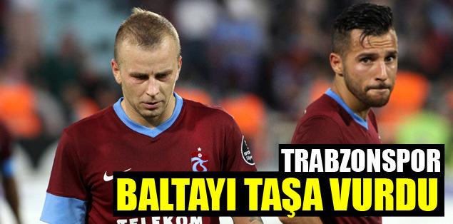 Trabzon baltayı taşa vurdu