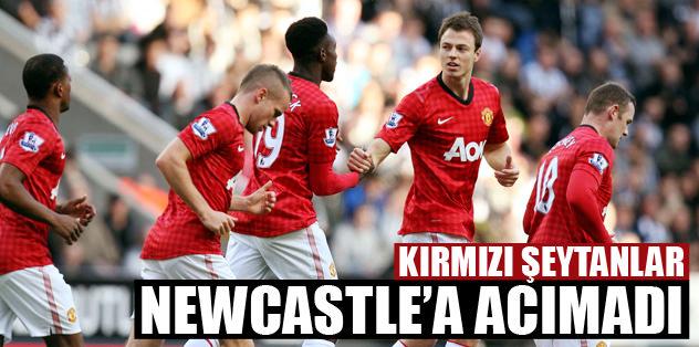 ManU, Newcastle'a acımadı