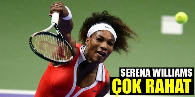 Serena Williams çok rahat