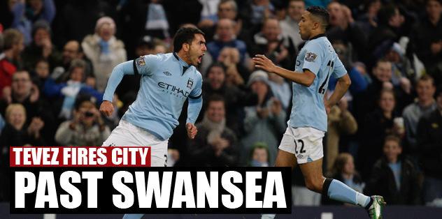 Tevez fires City past Swansea
