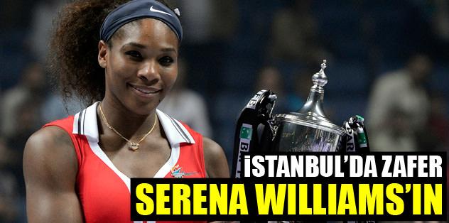 İstanbul'da zafer Serena Williams'ın