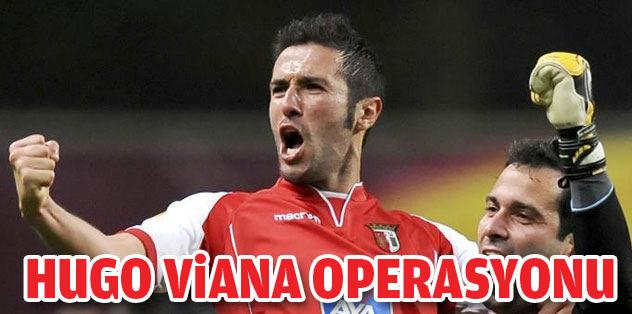 Hugo Viana operasyonu