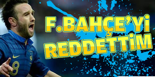 Valbuena: Fenerbahçe'yi reddettim