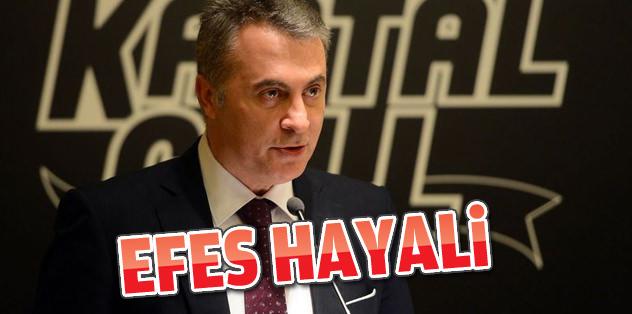 Orman'ın hayali: 'Beşiktaş Efes'