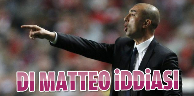 Di Matteo iddiası!