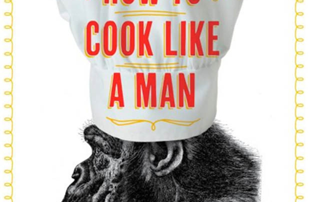Adam gibi yemek pişirmenin sırları