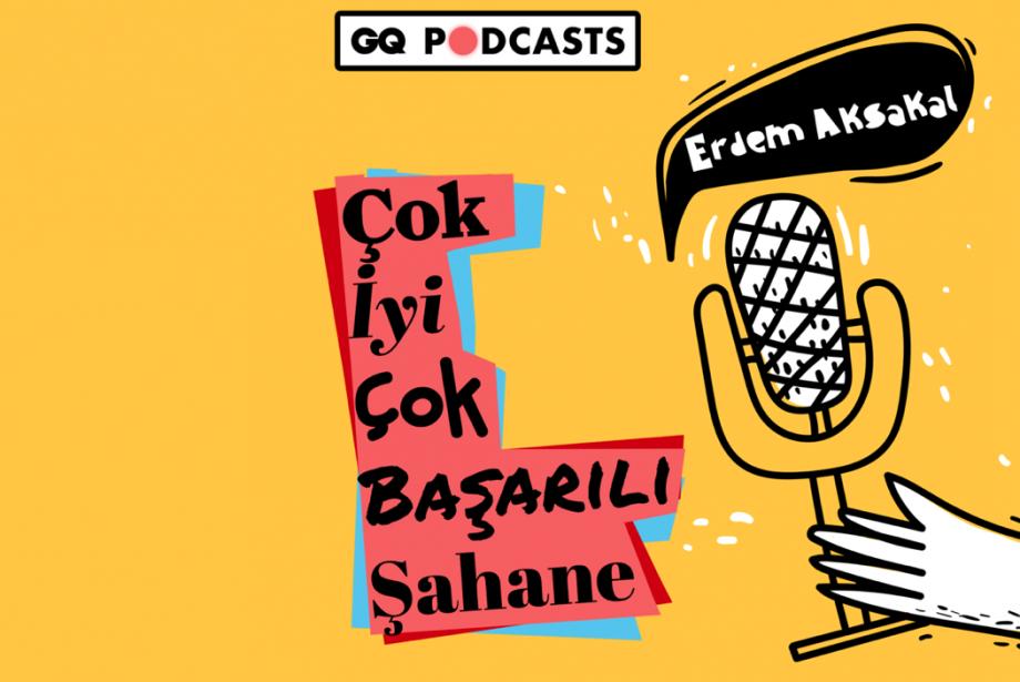 Yayında: Yeni Podcast Serisi - Çok İyi Çok Başarılı Şahane