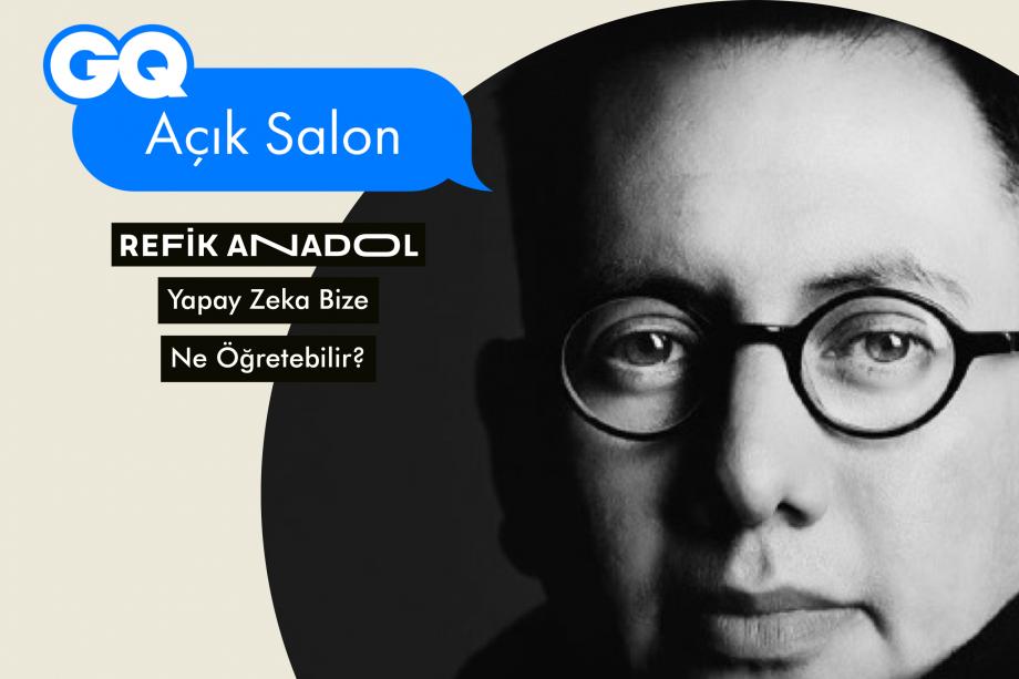 #GQAçıkSalon: Refik Anadol ile Yapay Zeka
