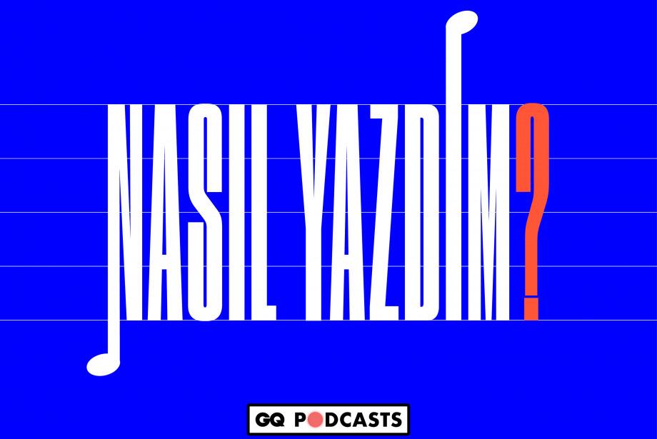 Can Temiz - Mevzu | GQ Podcasts: Nasıl Yazdım