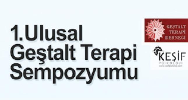 Birinci Ulusal Geştalt Terapi Sempozyumu