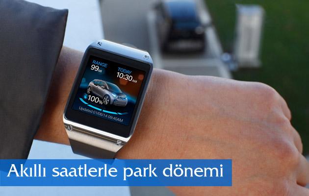 Akıllı saatlerle park dönemi