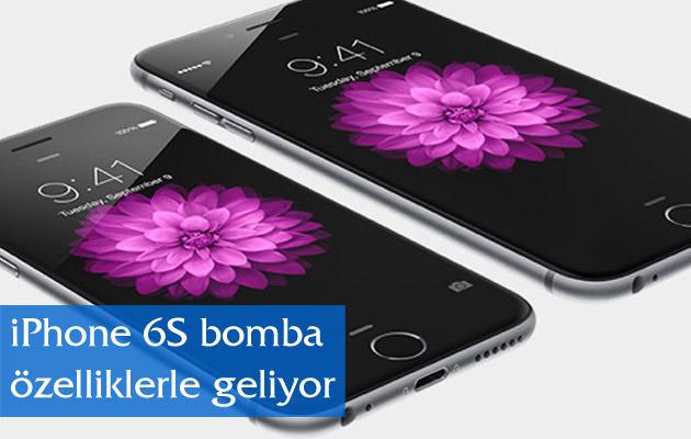 iPhone 6S bomba özelliklerle geliyor
