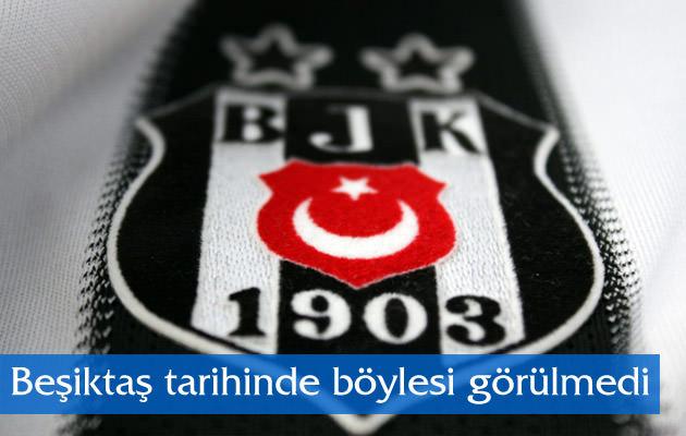 Beşiktaş tarihinde böylesi görülmedi