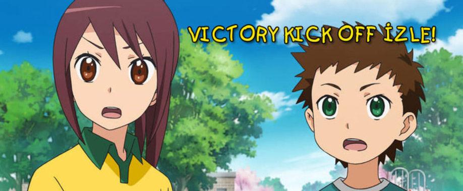 Victory Kick Off İzle