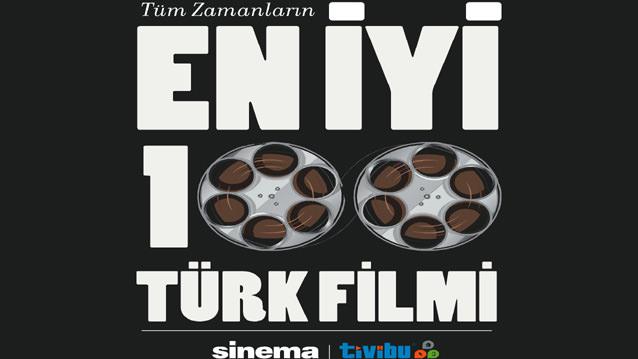 En İyi 100 Türk Filmi Sinema Dergisi ve Tivibu İşbirliğiyle Belirleniyor