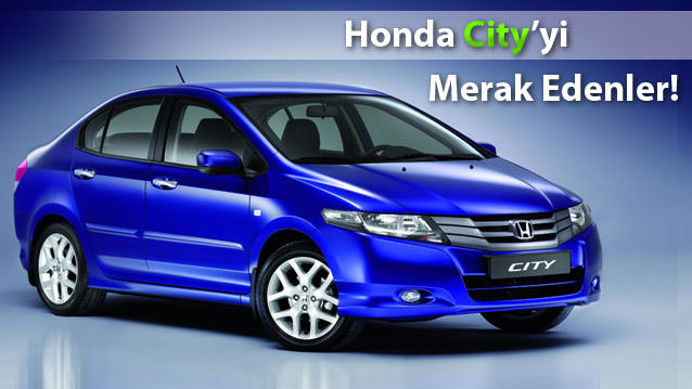 Honda City hakk�nda bilgi verir misiniz?