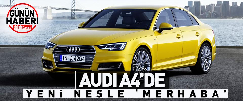 Audi A4�de Yeni Nesle Merhaba