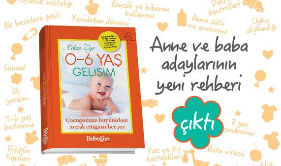 A'DAN Z'YE 0-6 YAŞ GELİŞİM
